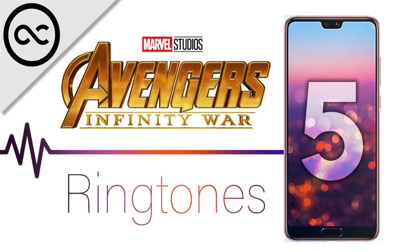 Top 5 Avengers Infinity War Mobile Ringtones